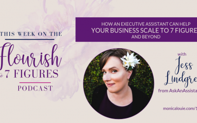 How an Executive Assistant Can Help Your Business Scale to 7 Figures and Beyond with Jess Lindgren from AskAnAssistant.com