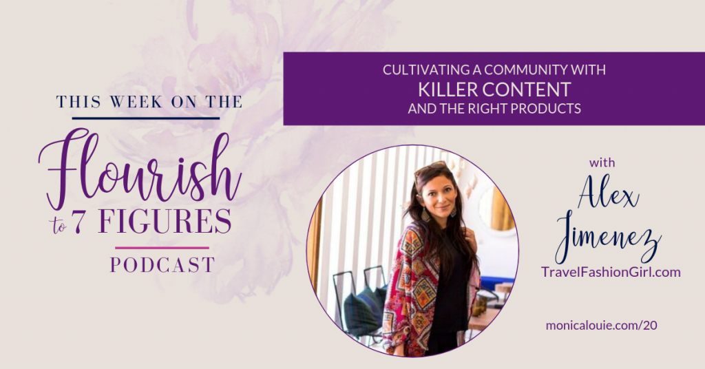 Cultivating a Community with Killer Content and the Right Products with Alex Jimenez of Travel Fashion Girl