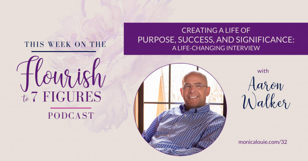 Creating a Life of Purpose, Success, and Significance and Being in a Mastermind Group with Dave Ramsey -- A Life-Changing Interview with Aaron Walker