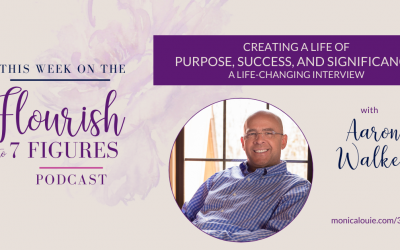 Creating a Life of Purpose, Success, and Significance and Being in a Mastermind Group with Dave Ramsey — A Life-Changing Interview with Aaron Walker