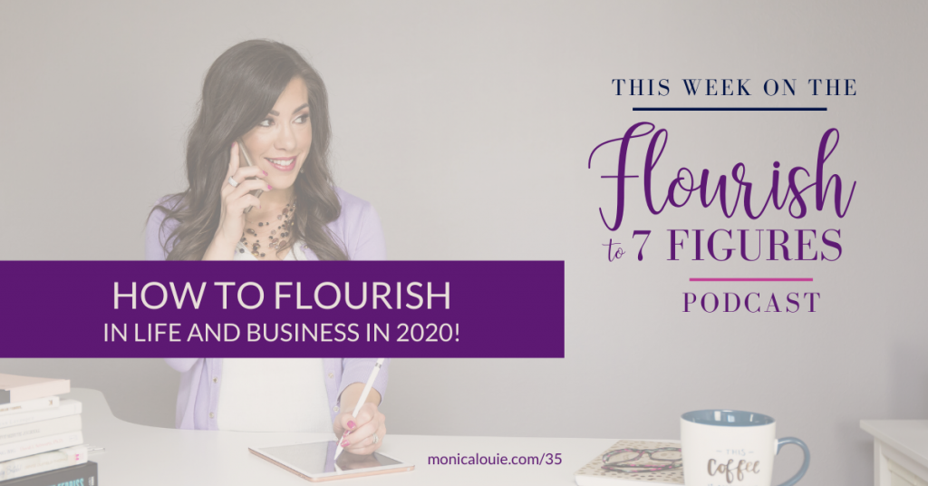 How to Flourish in Life and Business in 2020!