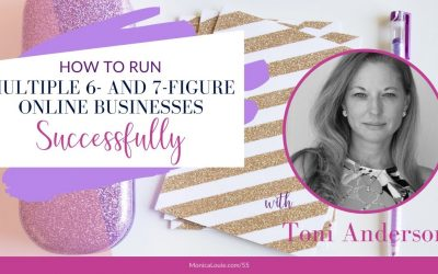 How to Run Multiple 6- and 7-Figure Online Businesses Successfully with Toni Anderson