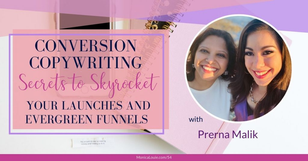Conversion Copywriting Secrets to Skyrocket Your Launches and Evergreen Funnels with Prerna Malik