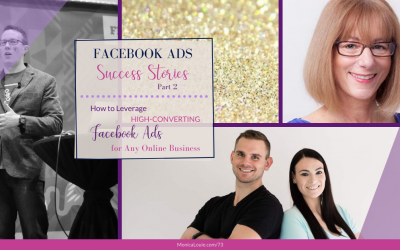 Facebook Ads Success Stories Part 2: How to Leverage High-Converting Facebook Ads for Any Online Business