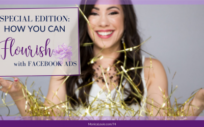 Special Edition: How You Can Flourish with Facebook Ads