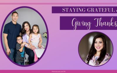 Staying Grateful and Giving Thanks