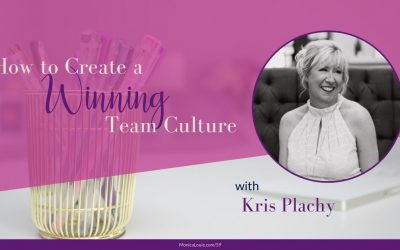 How to Create a Winning Team Culture with Kris Plachy