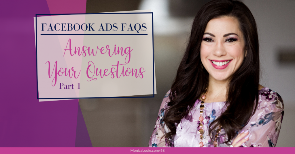 Facebook Ads FAQs: Answering Your Questions Part 1