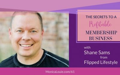 The Secrets to a Profitable Membership Business with Shane Sams from Flipped Lifestyle