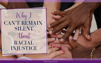 Why I Can't Remain Silent About Racial Injustice