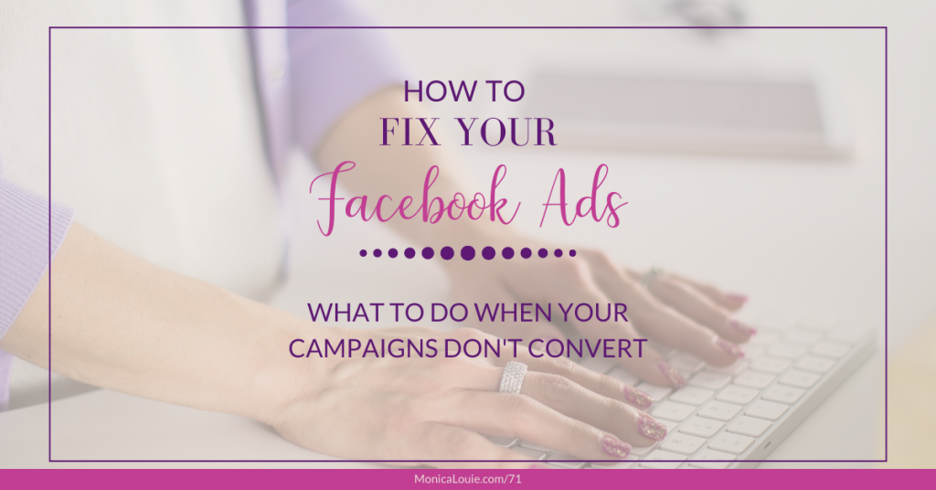 How to Fix Your Facebook Ads: What to Do When Your Campaigns Don't Convert