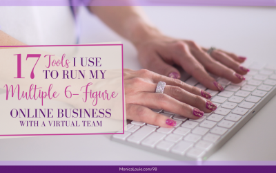 17 Tools I Use to Run My Multiple 6-Figure Online Business with a Virtual Team