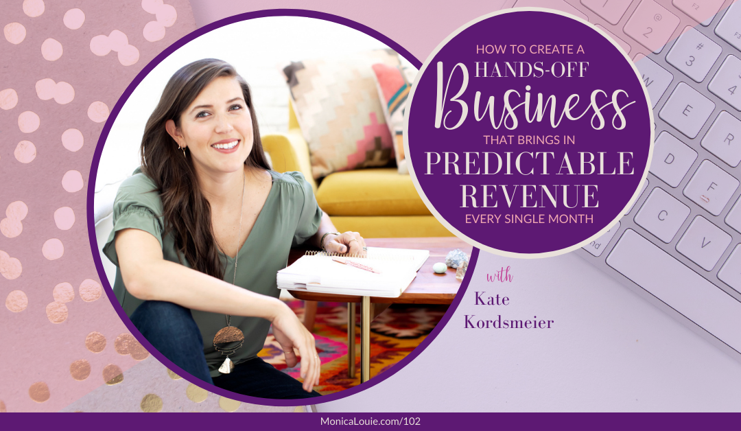 How to Create a Hands-Off Business that Brings in Predictable Revenue Every Single Month