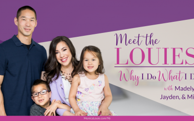 Meet the Louies! Why I Do What I Do — with Madelyn, Jayden, and Mike