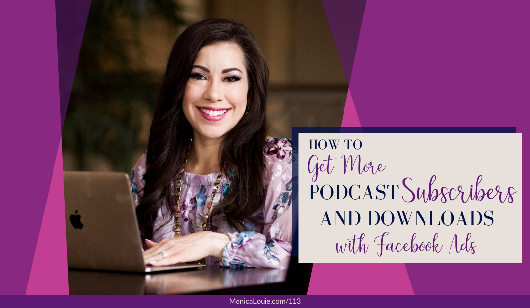 How to Get More Podcast Subscribers and Downloads with Facebook Ads