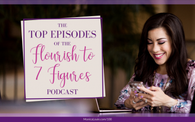 The Top Episodes of the Flourish to 7 Figures Podcast