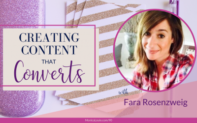 Creating Content that Converts with Fara Rosenzweig