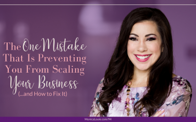 The One Mistake That Is Preventing You From Scaling Your Business (…and How to Fix It)