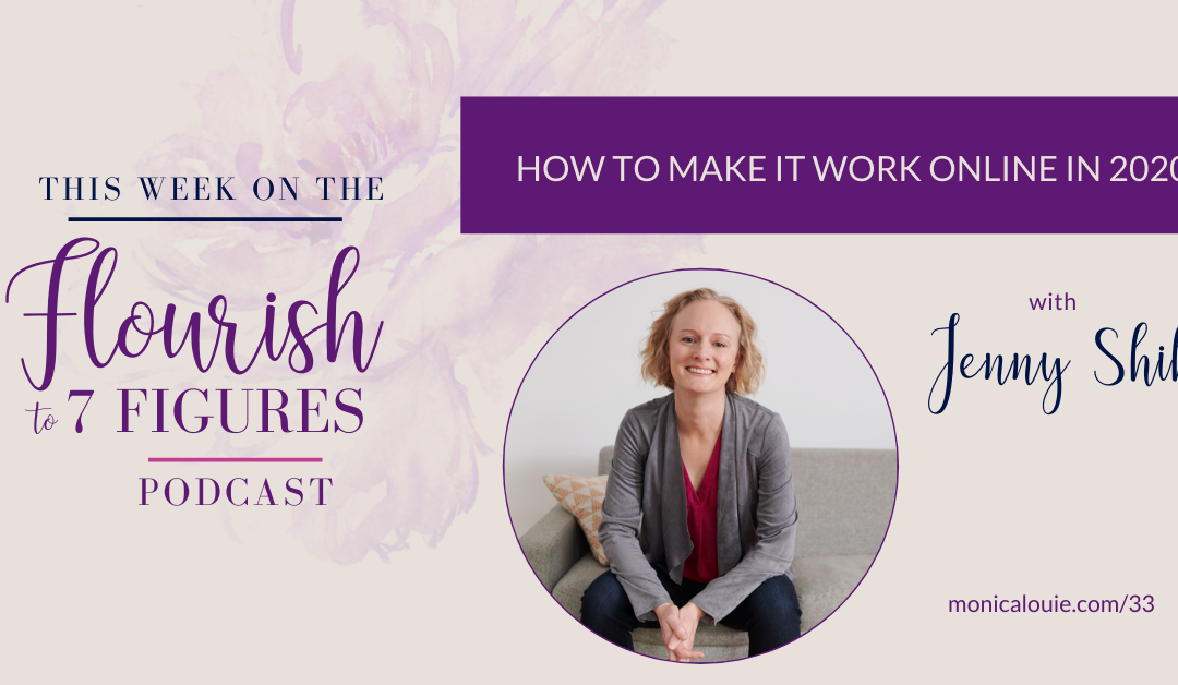 How to Make It Work Online in 2020 with Jenny Shih