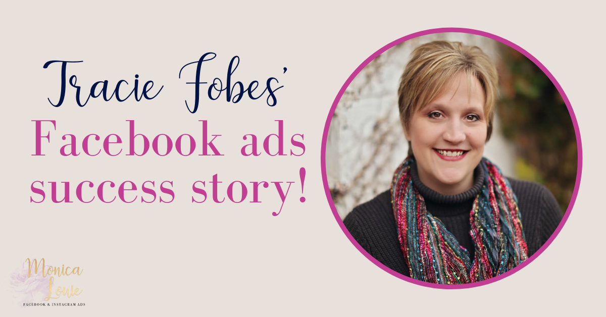 Tracie Fobe's facebook ads success story BLOG image